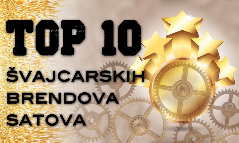Naziv: TOP-10-svajcarskih-proizvodjaca-satova.jpg, pregleda: 7953, veličina: 116,4 KB
