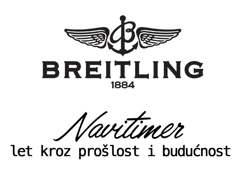Naziv: Breitling-Navitimer-let-kroz-proslost-i-buducnost.jpg, pregleda: 771, veličina: 64,8 KB